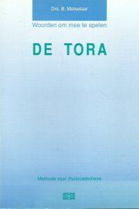 Woorden om mee te spelen De Tora methode voor huiscatechese B. Metselaar 9024250293 9789024250295