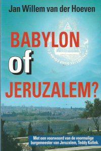 Babylon of Jeruzalem Jan Willem van der Hoeven 9063180616 9789063180614 3e druk