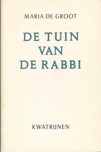 De tuin van de Rabbi Maria de Groot 9025104002 9789025104009