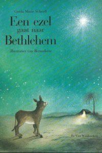 Een ezel gaat naar Bethlehem een kerstverhaal Gerda Marie Scheidl 3855398305 9783855398300
