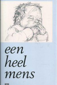 Een heel mens Hans Bouma Jan van t Hoff 9024242827 9789024242825 5e druk