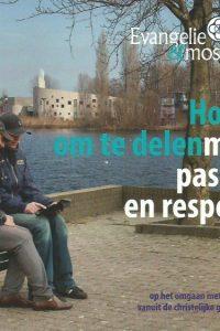 Hoop om te delen met passie en respect Evangelie Moslims 2013
