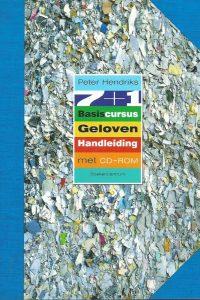 7 1 basiscursus geloven handleiding Peter Hendriks 9023921615 9789023921615