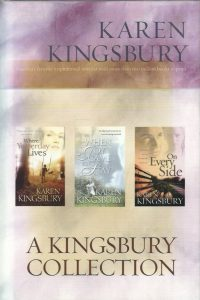 A Kingsbury Collection Where Yesterday Lives When Joy Came to Stay On Every Side 1590525213 9781590525210