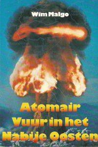 Atomair vuur in het nabije oosten en Israels hoop Dr. Wim Malgo 9066030046 9789066030046