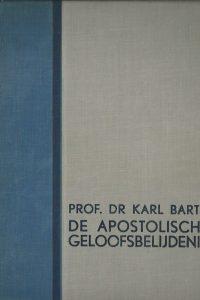 De Apostolische geloofsbelijdenis Prof.Dr . Karl Barth