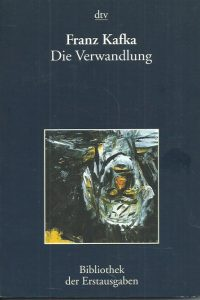 Die Verwandlung Leipzig 1916 Franz Kafka Joseph Kiermeier Debre 9783423026291