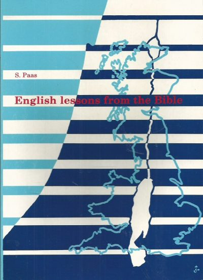 English lessons from the bible S. Paas 9070708019 9789070708016