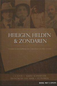 Heiligen helden zondaren studies naar inspirerende christenen en hun levens 9789069341378