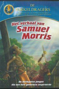 Het verhaal van Samuel Morris De Fakkeldragers DVD video 8718868359056