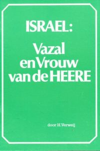 Israel Vazal en Vrouw van de Heere H. Verweij Het Morgenrood 128