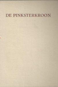 De Pinksterkroon een bundel Pinksterverhalen door D.A. Cramer Schaap e.a.