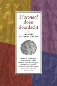 Diaconaal doen doordacht handboek diaconiewetenschap 9789043529648