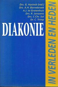 Diakonie in verleden en heden G. Harinck 9060159306 9789060159309