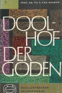 Doolhof der goden inleiding tot de vergelijkende godsdienstwetenschap Prof.Dr . Th.P. van Baaren