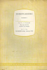 Kerk en Wereld 1945 1960 Horstcahiers nummer 9 Vijftien jaar Kerk en Wereld Op weg naar de wereld van morgen Kerkdienst van 20 nov. 1960