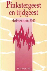Pinkstergeest en tijdgeest Christendom 2000 Keimpe Dijk 9029715146 9789029715140