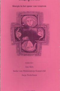 ZIJsporen liturgie in het spoor van vrouwen Ans Kits Ineke van Middendorp Sonneveld Jasja Nottelman 905263193X 9789052631936
