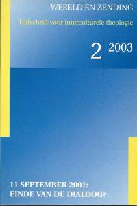 11 September 200 einde van de dialoog Wereld en zending 2 2003