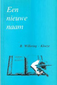 Een nieuwe Naam R. Willering Kloeze 9071097102 9789071097102