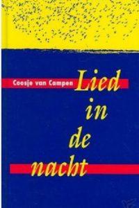Lied In De Nacht Coosje van Campen 905560089X 9789055600892