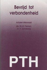 Bevrijd tot verbondenheid actueel diakonaat Wim Tieman Herman Zunneberg 9023915143 9789023915140