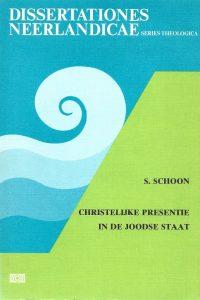 Christelijke presentie in de Joodse staat S. Schoon 9024222826 9789024222827