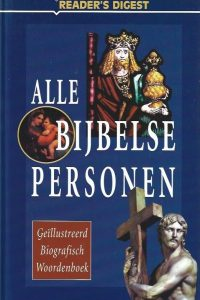 Alle bijbelse personen Reader's digest 9064073783 9789064073786